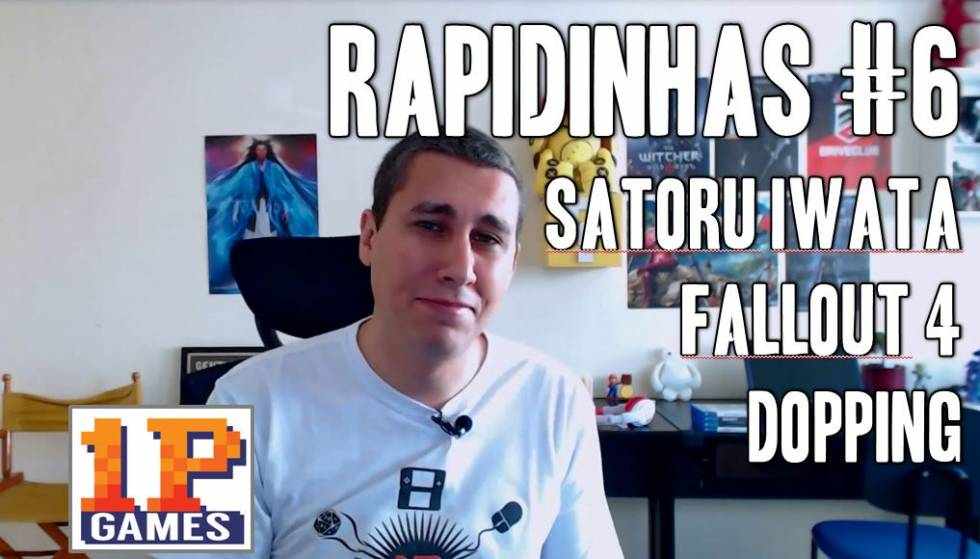 Rapidinhas #6 - Satoru Iwata, Dopping e Fallout 4